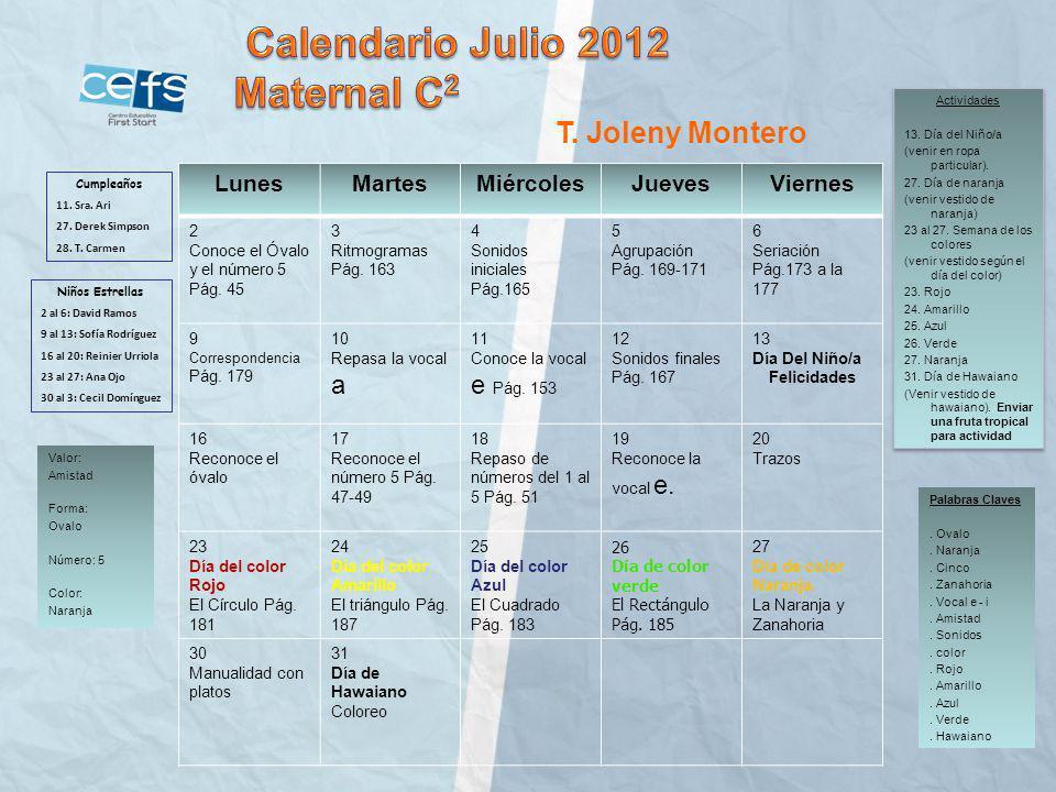 Calendario Julio 2012 Maternal C2 T. Joleny Montero Lunes Martes