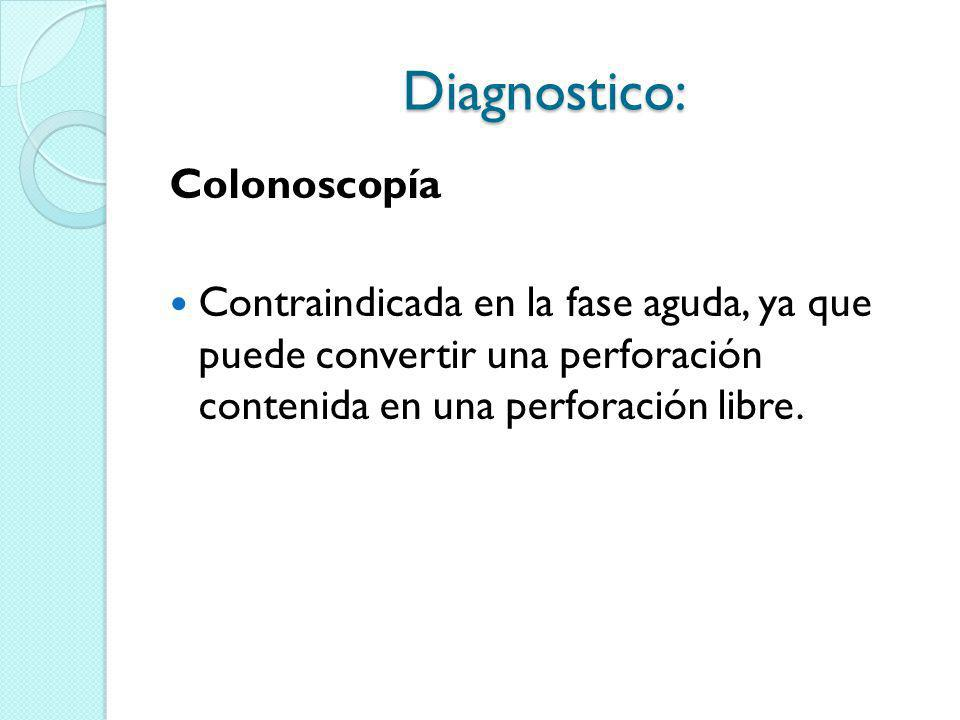 Diagnostico: Colonoscopía