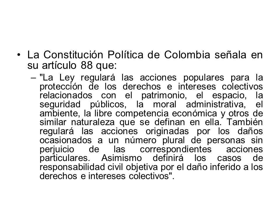 La Constitución Política de Colombia señala en su artículo 88 que: