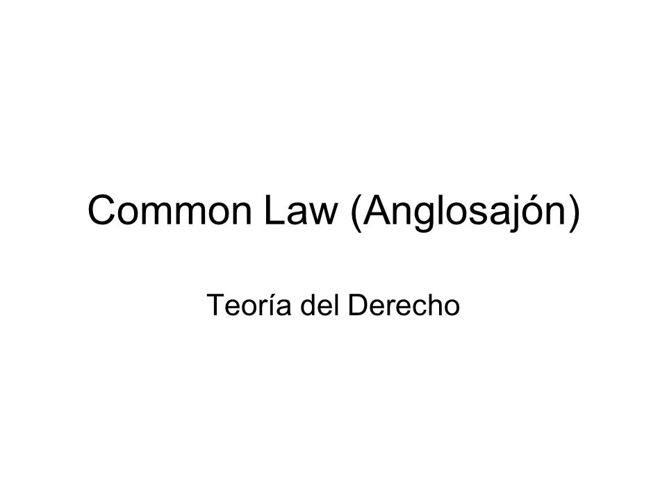 Common Law (Anglosajón)