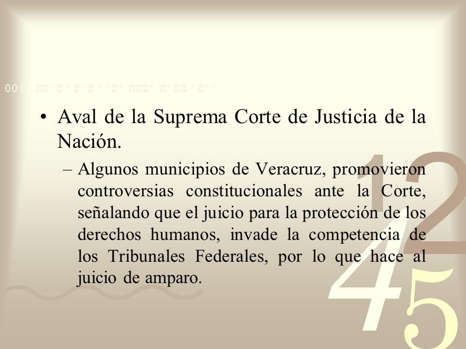 Aval de la Suprema Corte de Justicia de la Nación.