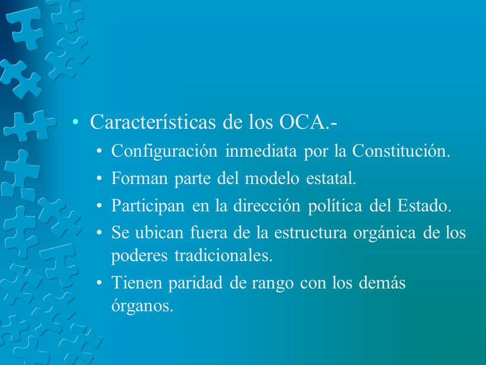 Características de los OCA.-