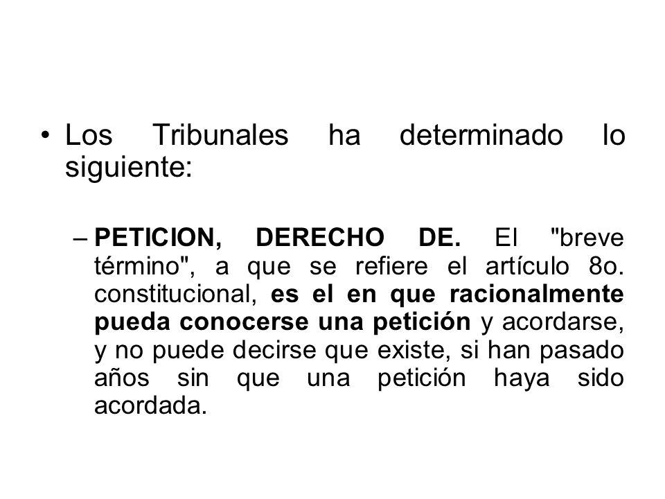 Los Tribunales ha determinado lo siguiente: