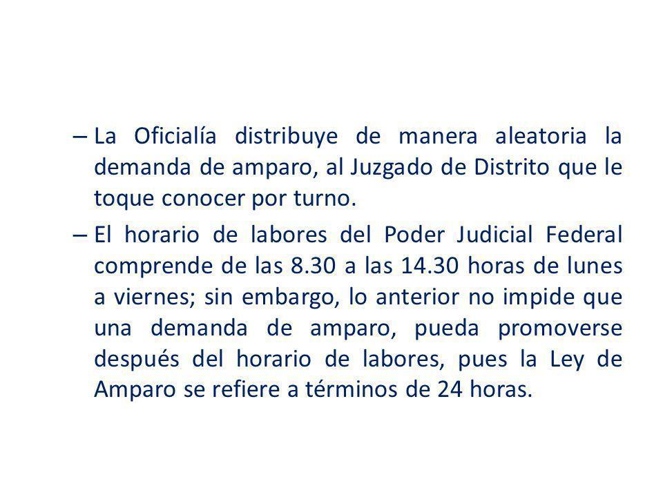 La Oficialía distribuye de manera aleatoria la demanda de amparo, al Juzgado de Distrito que le toque conocer por turno.