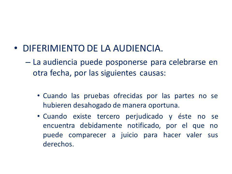 DIFERIMIENTO DE LA AUDIENCIA.