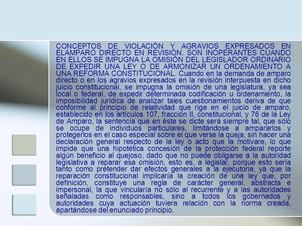 CONCEPTOS DE VIOLACIÓN Y AGRAVIOS EXPRESADOS EN ELAMPARO DIRECTO EN REVISIÓN.