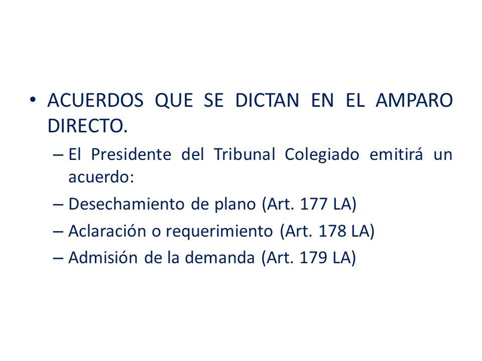 ACUERDOS QUE SE DICTAN EN EL AMPARO DIRECTO.