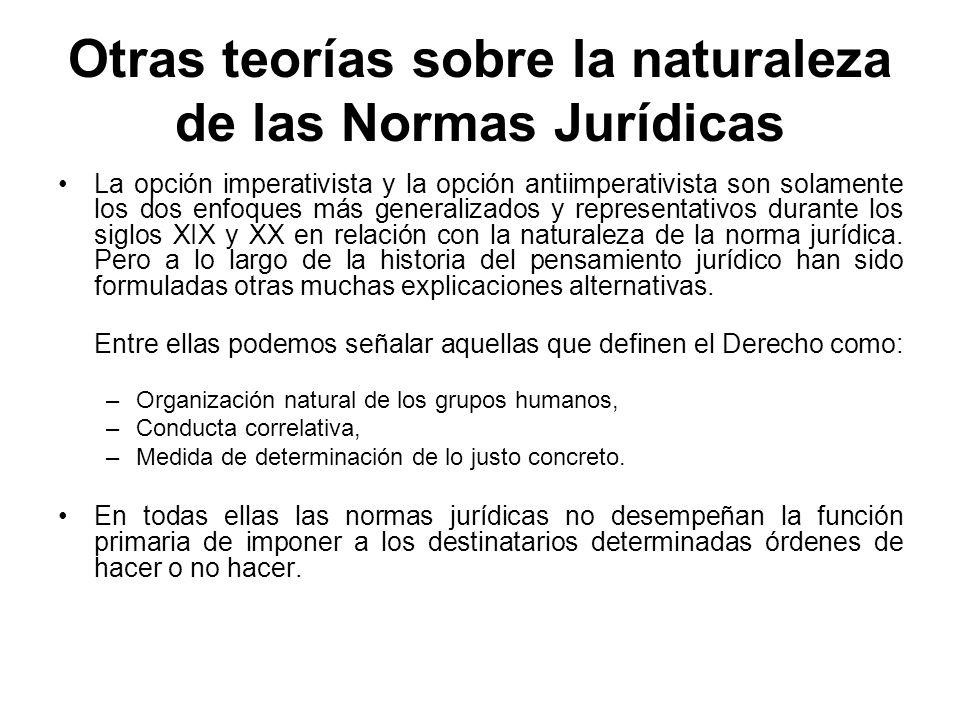 Otras teorías sobre la naturaleza de las Normas Jurídicas