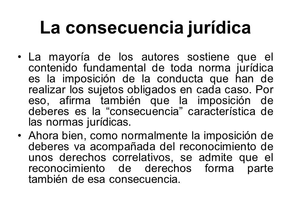 La consecuencia jurídica