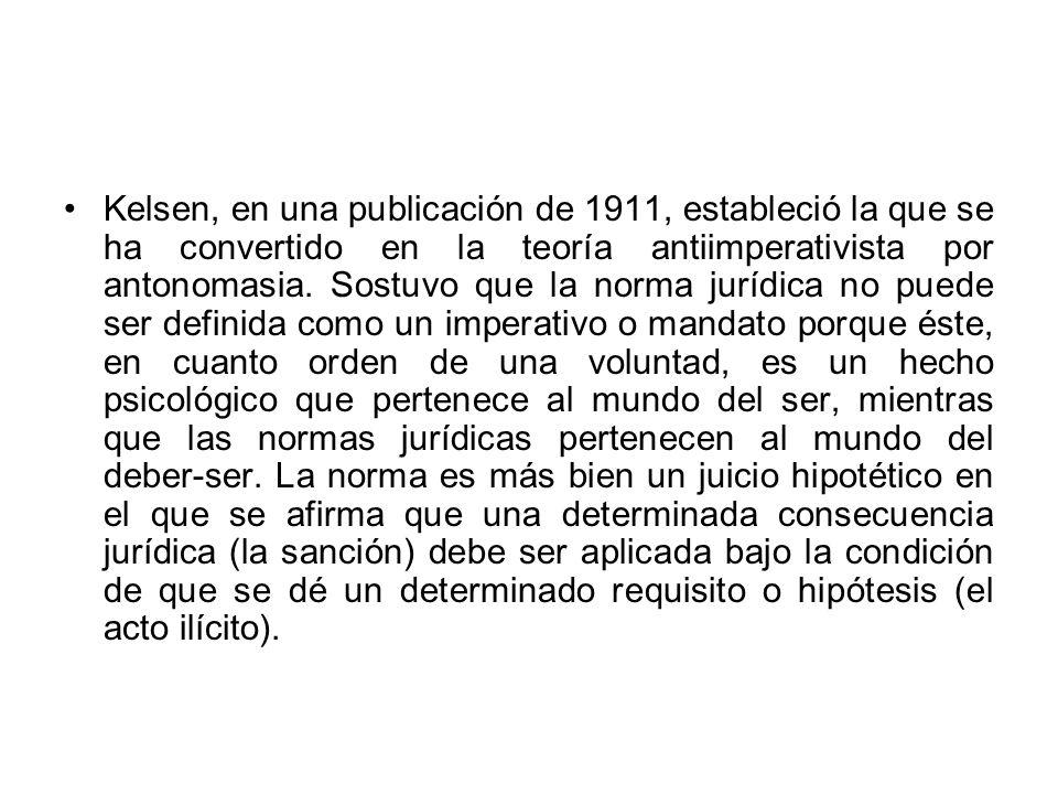 Kelsen, en una publicación de 1911, estableció la que se ha convertido en la teoría antiimperativista por antonomasia.