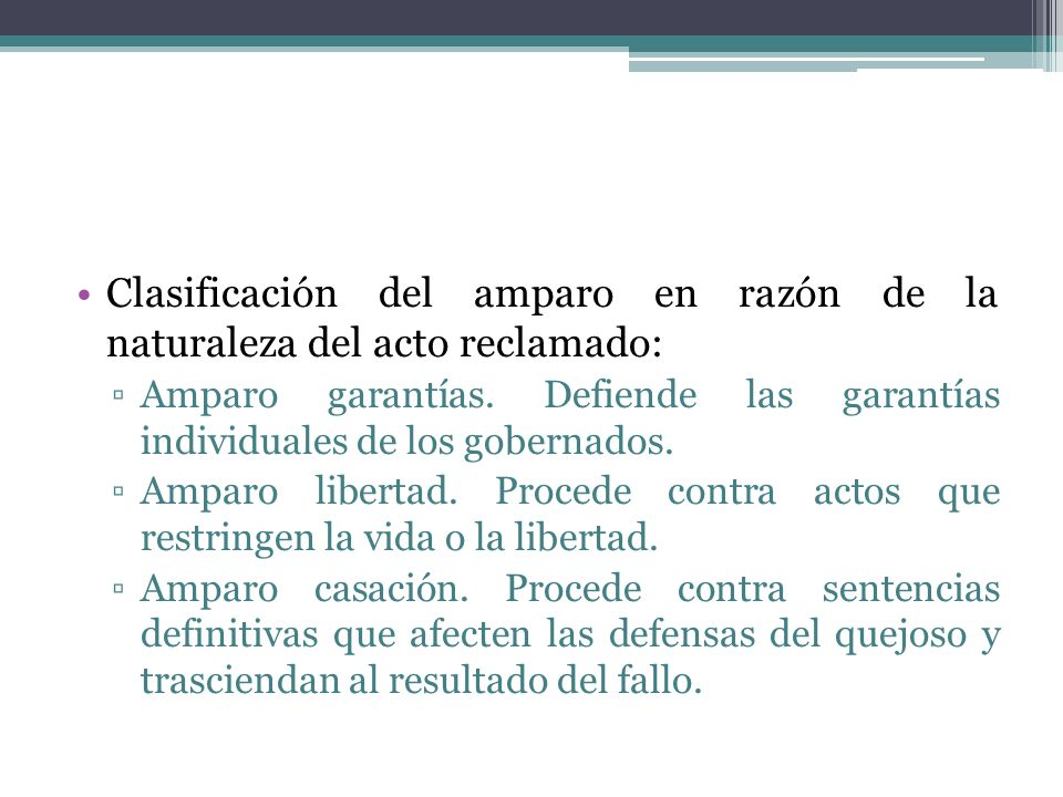 Clasificación del amparo en razón de la naturaleza del acto reclamado: