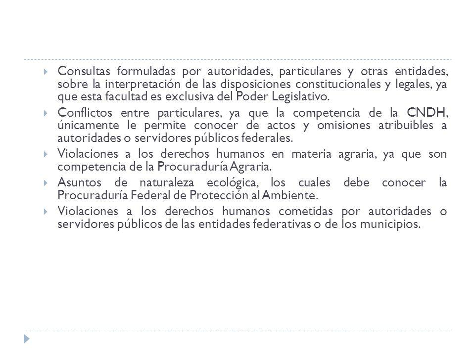 Consultas formuladas por autoridades, particulares y otras entidades, sobre la interpretación de las disposiciones constitucionales y legales, ya que esta facultad es exclusiva del Poder Legislativo.