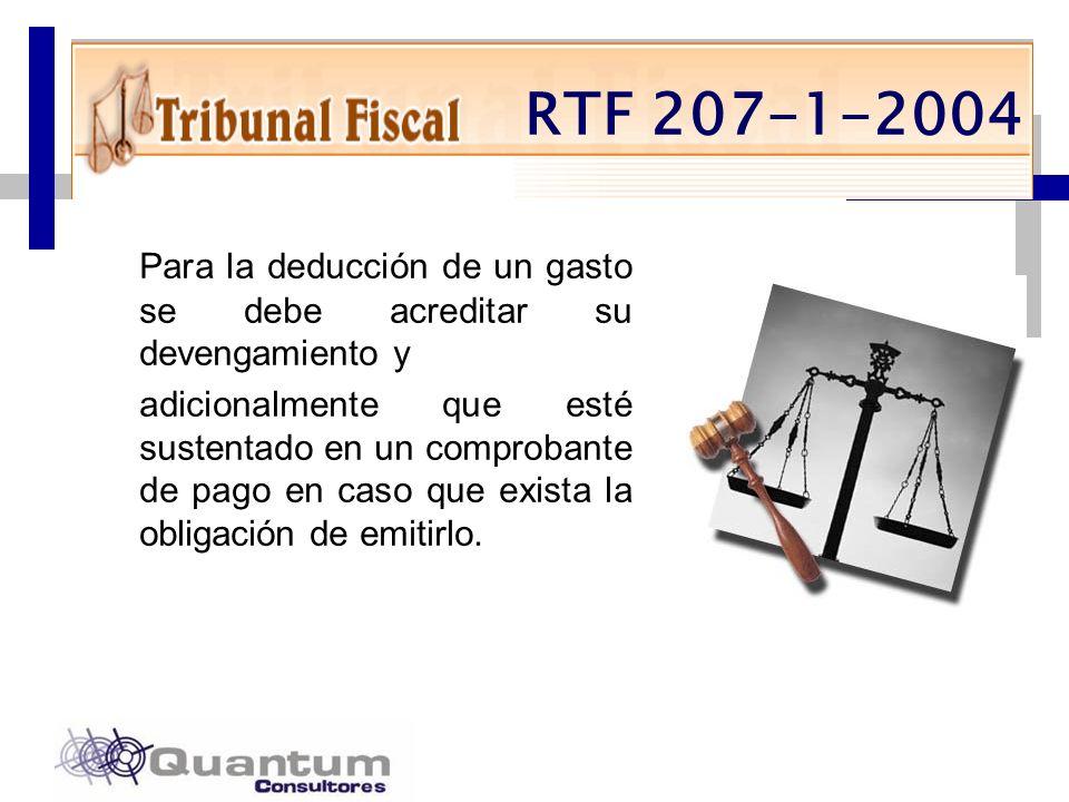 RTF 207-1-2004 Para la deducción de un gasto se debe acreditar su devengamiento y.