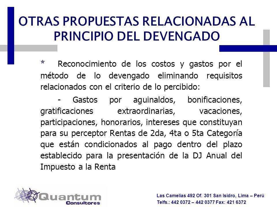 OTRAS PROPUESTAS RELACIONADAS AL PRINCIPIO DEL DEVENGADO