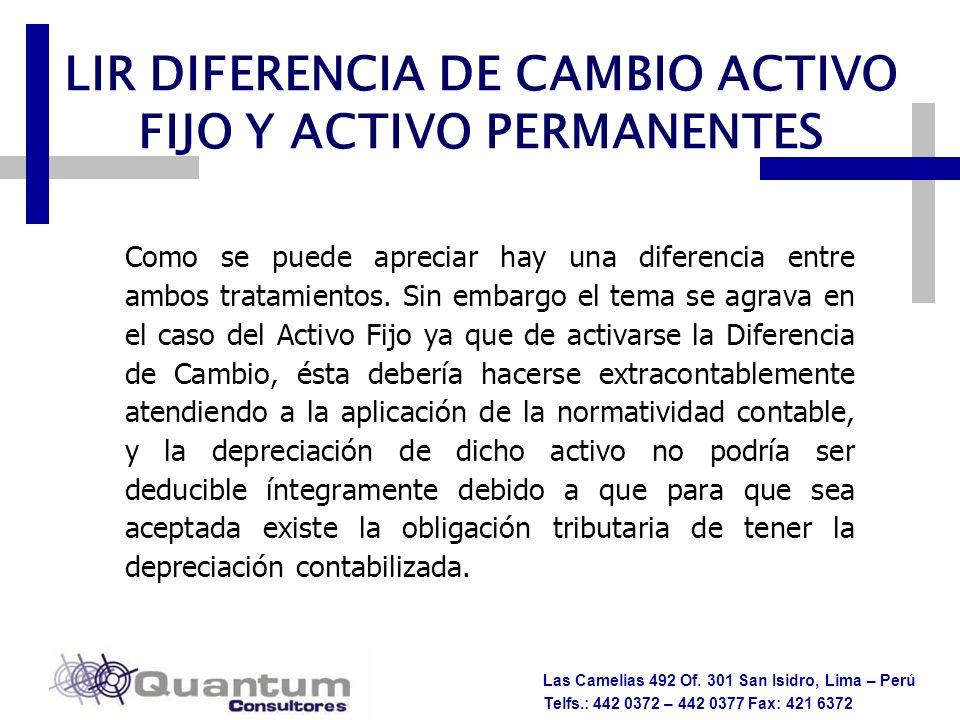 LIR DIFERENCIA DE CAMBIO ACTIVO FIJO Y ACTIVO PERMANENTES
