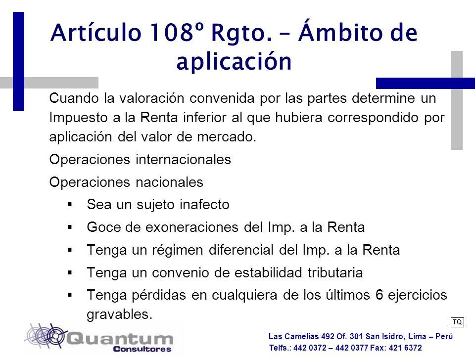 Artículo 108º Rgto. – Ámbito de aplicación