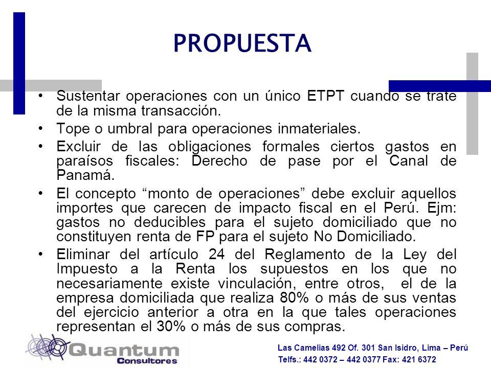 PROPUESTA Sustentar operaciones con un único ETPT cuando se trate de la misma transacción. Tope o umbral para operaciones inmateriales.