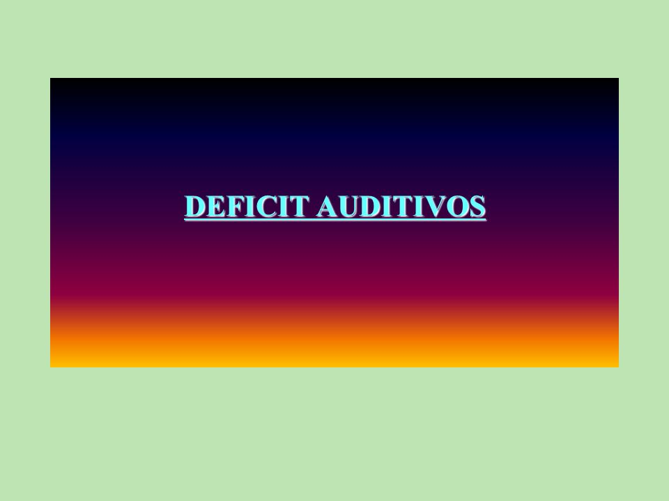 DEFICIT AUDITIVOS