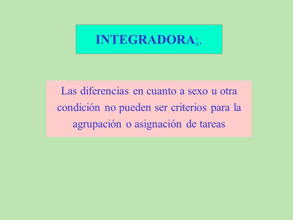 INTEGRADORA:.