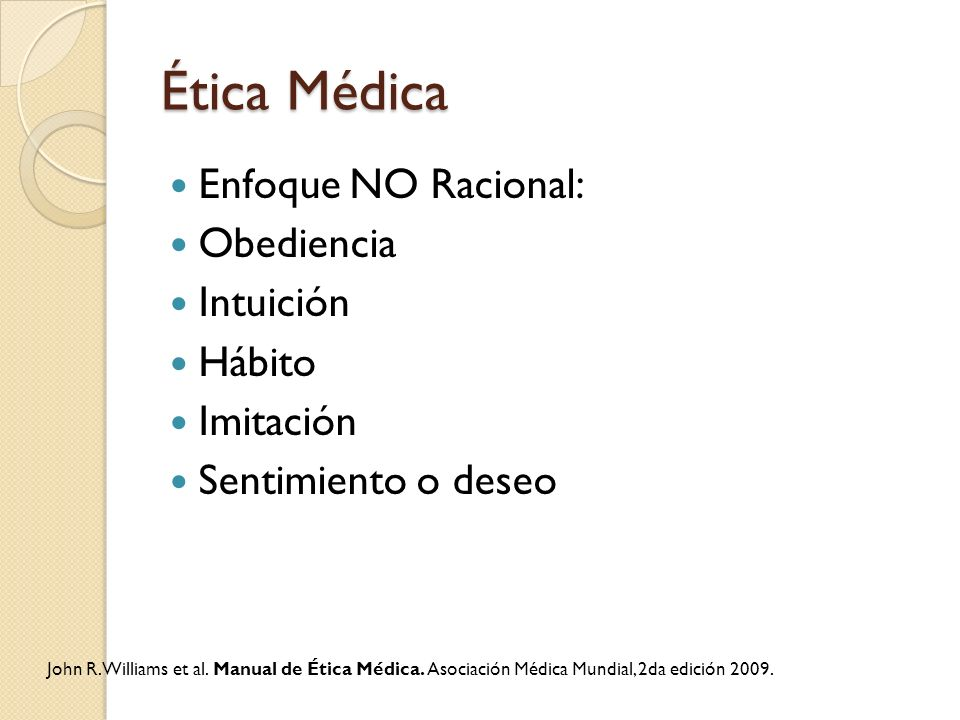 Ética Médica Enfoque NO Racional: Obediencia Intuición Hábito