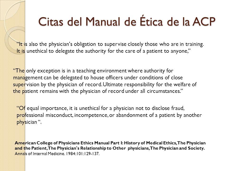 Citas del Manual de Ética de la ACP