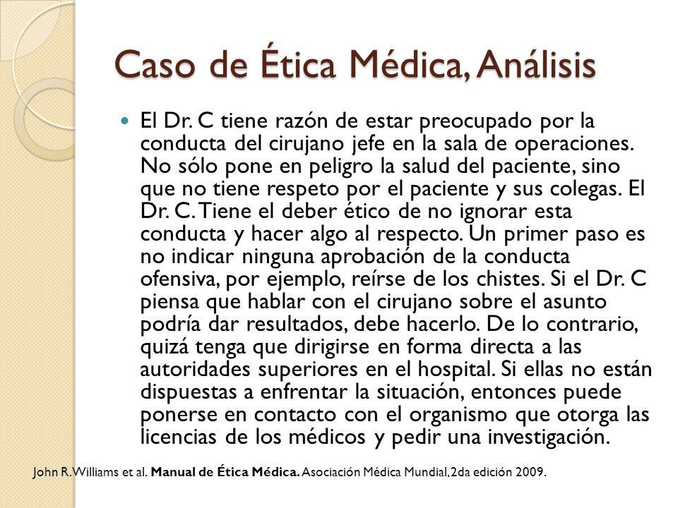 Caso de Ética Médica, Análisis