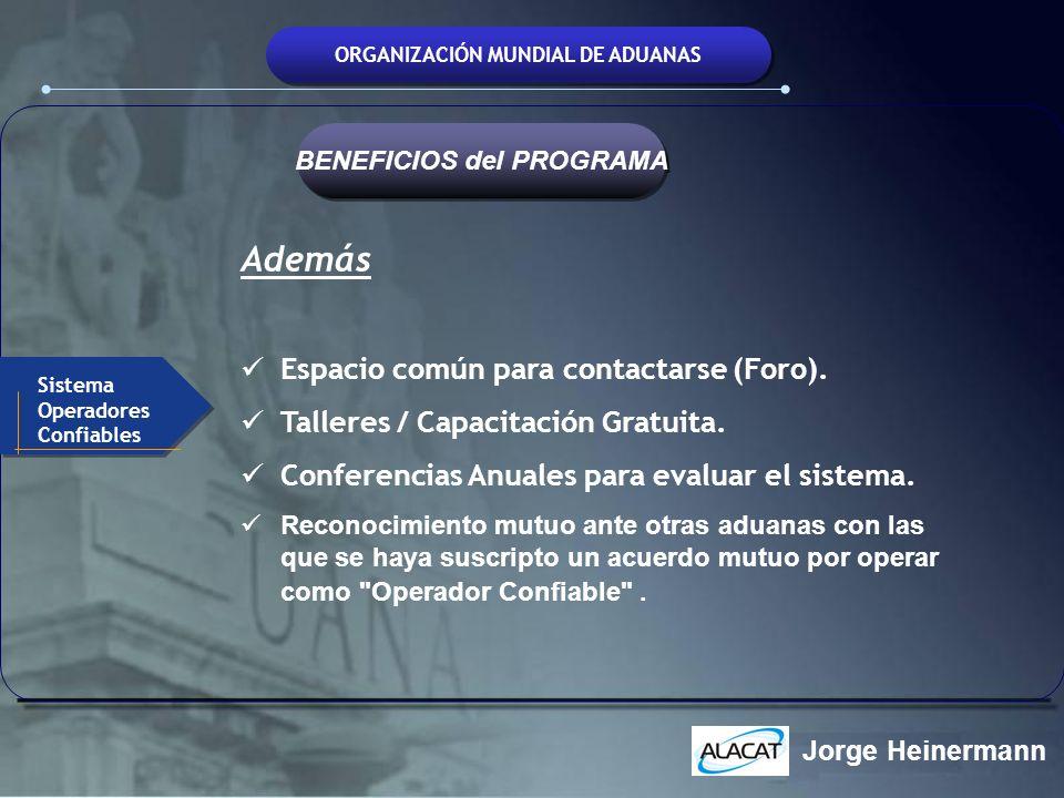ORGANIZACIÓN MUNDIAL DE ADUANAS BENEFICIOS del PROGRAMA