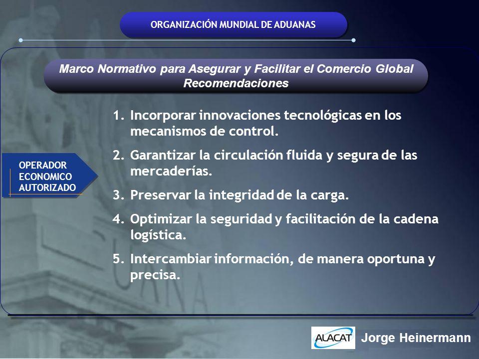 Incorporar innovaciones tecnológicas en los mecanismos de control.