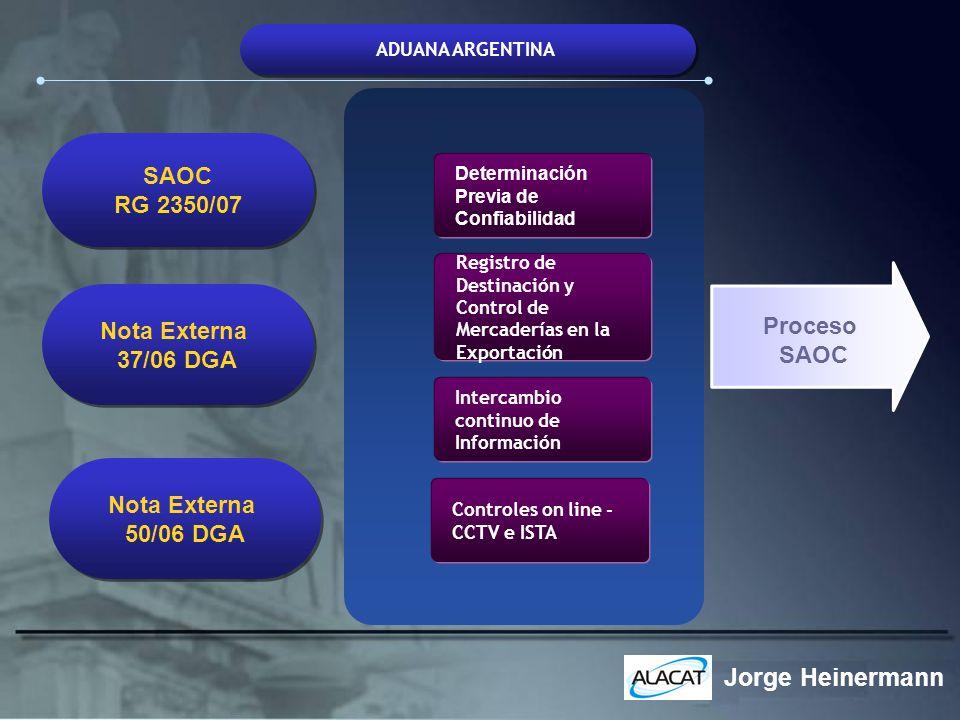 Jorge Heinermann SAOC RG 2350/07 Nota Externa Proceso 37/06 DGA SAOC