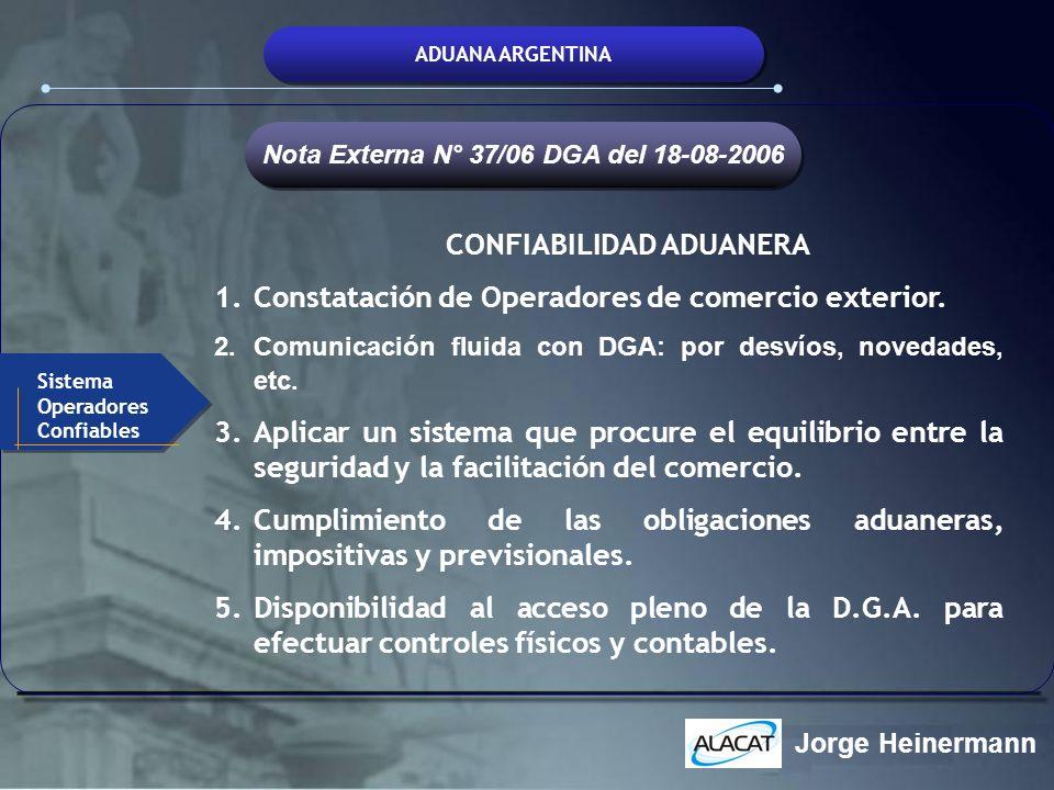 Nota Externa N° 37/06 DGA del 18-08-2006 CONFIABILIDAD ADUANERA