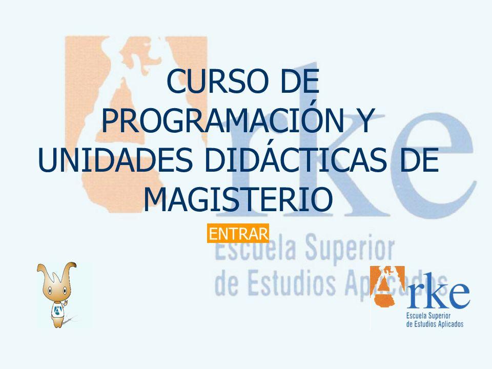 CURSO DE PROGRAMACIÓN Y UNIDADES DIDÁCTICAS DE MAGISTERIO
