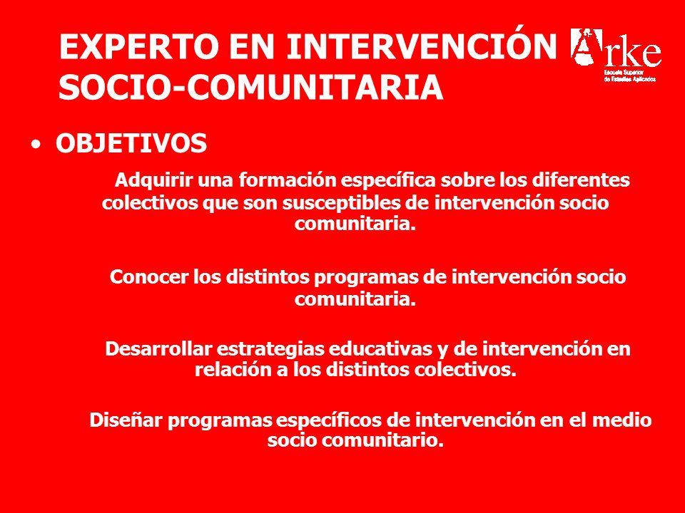EXPERTO EN INTERVENCIÓN SOCIO-COMUNITARIA