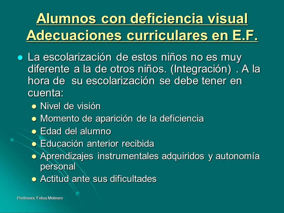 Alumnos con deficiencia visual Adecuaciones curriculares en E.F.