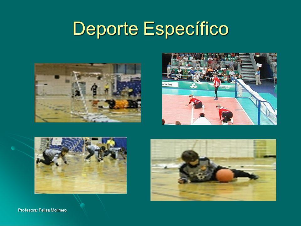 Deporte Específico Profesora: Felisa Molinero