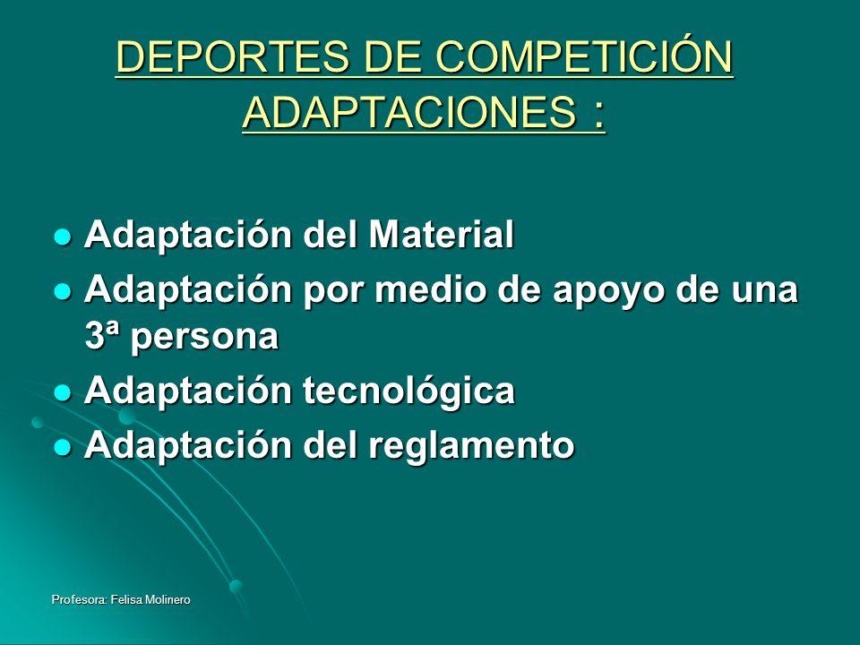 DEPORTES DE COMPETICIÓN ADAPTACIONES :
