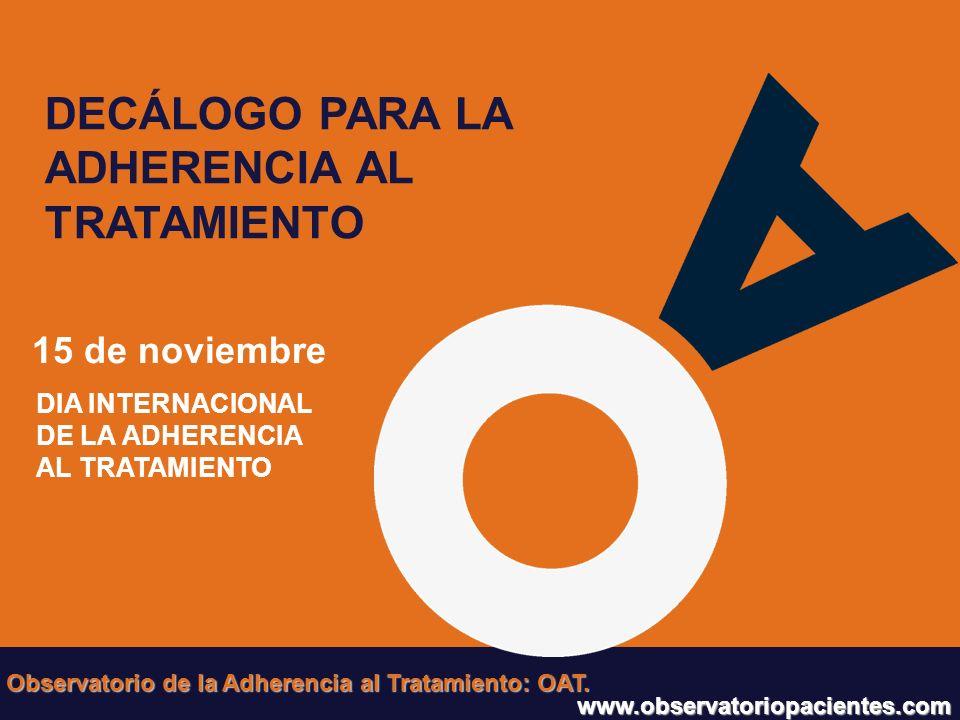 DECÁLOGO PARA LA ADHERENCIA AL TRATAMIENTO 15 de noviembre