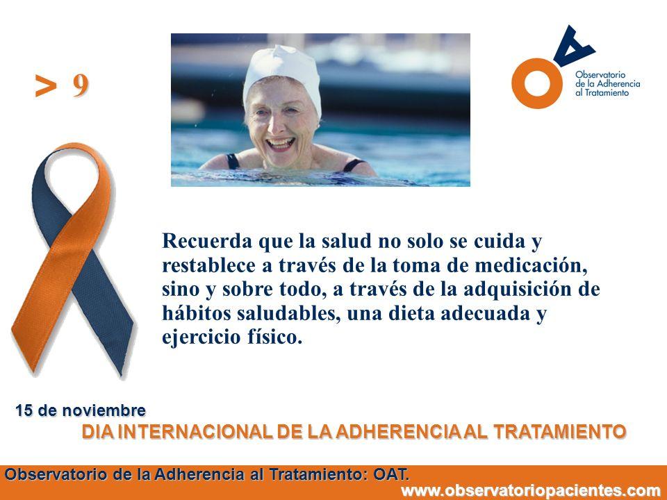 9 15 de noviembre. DIA INTERNACIONAL DE LA ADHERENCIA AL TRATAMIENTO.