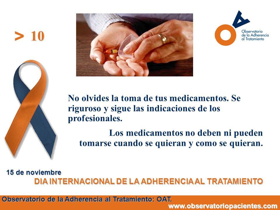 10 15 de noviembre. DIA INTERNACIONAL DE LA ADHERENCIA AL TRATAMIENTO.