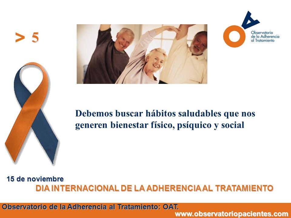 5 15 de noviembre. DIA INTERNACIONAL DE LA ADHERENCIA AL TRATAMIENTO.