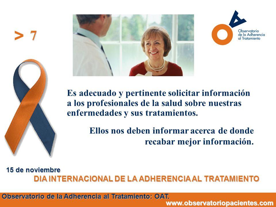 7 15 de noviembre. DIA INTERNACIONAL DE LA ADHERENCIA AL TRATAMIENTO.