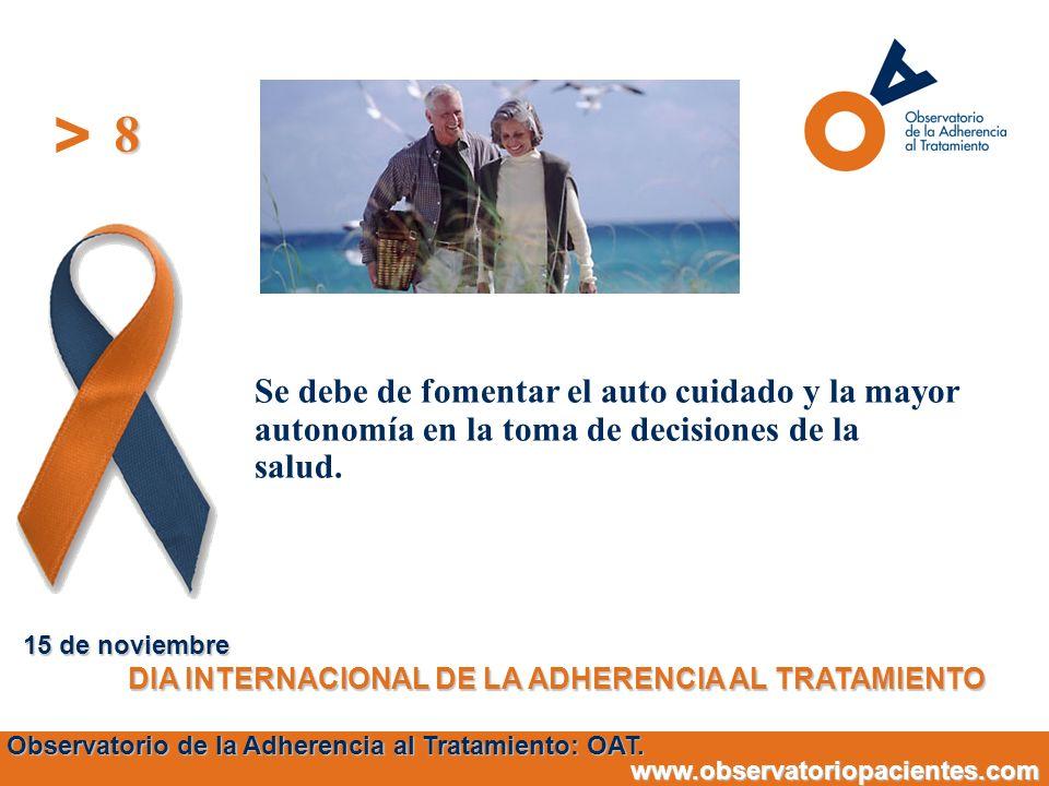 8 15 de noviembre. DIA INTERNACIONAL DE LA ADHERENCIA AL TRATAMIENTO.