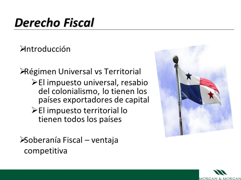 Derecho Fiscal Introducción Régimen Universal vs Territorial