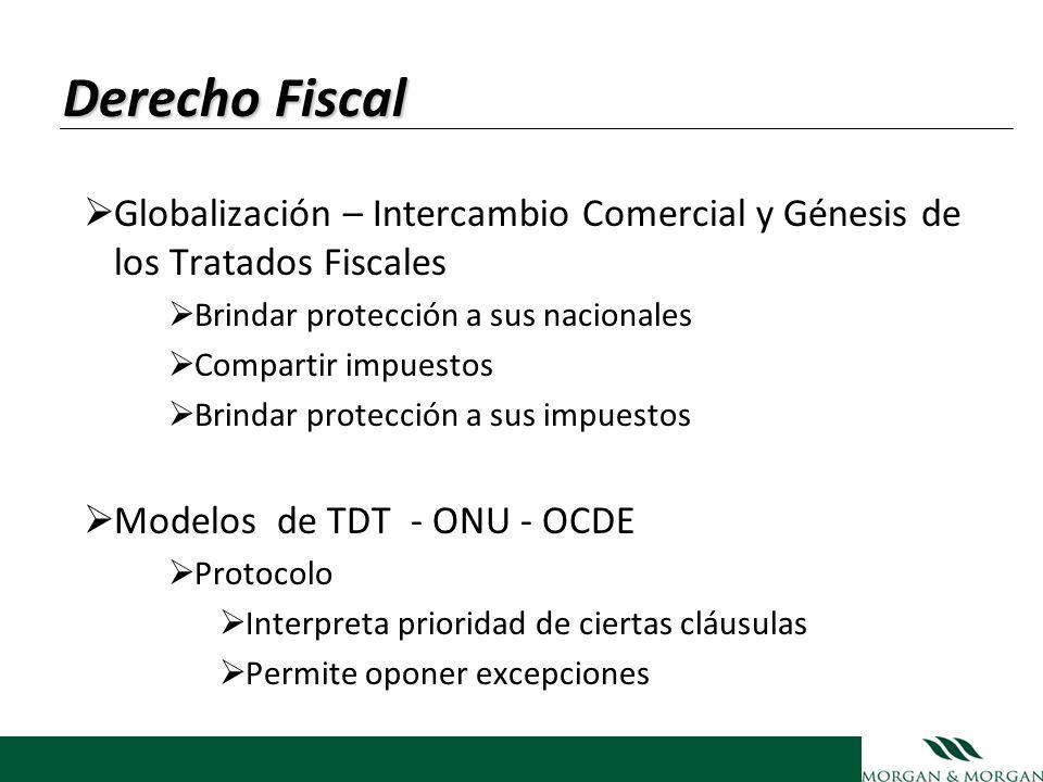 Derecho Fiscal Globalización – Intercambio Comercial y Génesis de los Tratados Fiscales. Brindar protección a sus nacionales.