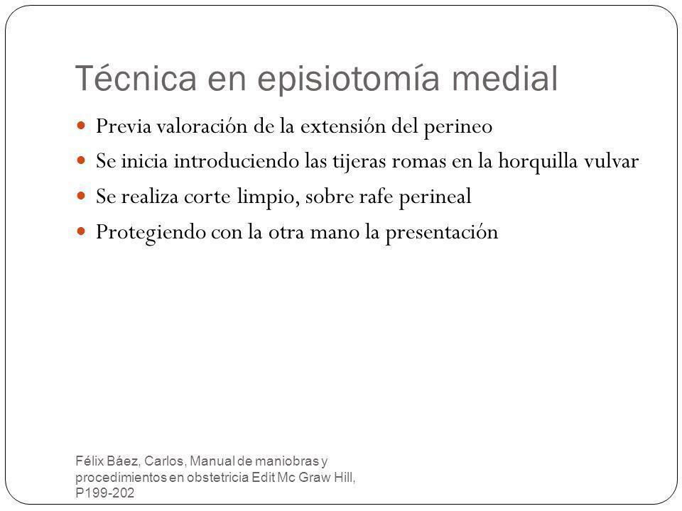 Técnica en episiotomía medial