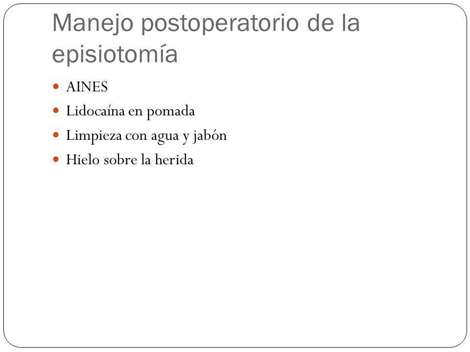 Manejo postoperatorio de la episiotomía