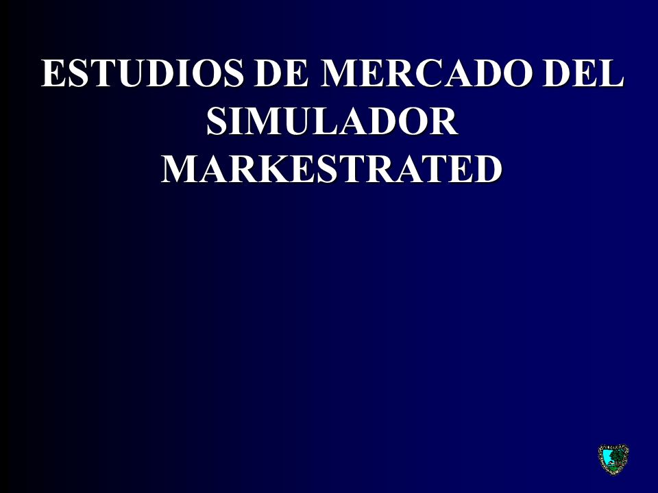 ESTUDIOS DE MERCADO DEL SIMULADOR MARKESTRATED
