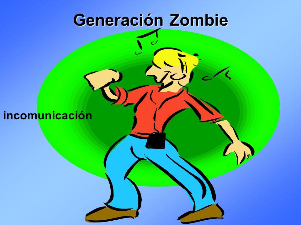 Generación Zombie incomunicación