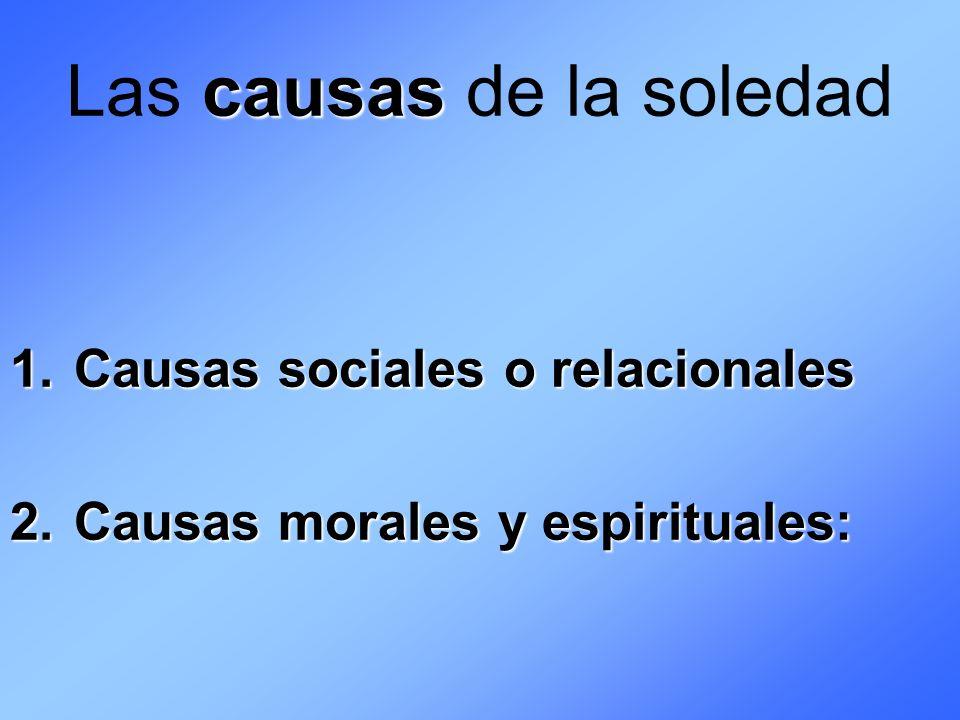 Las causas de la soledad