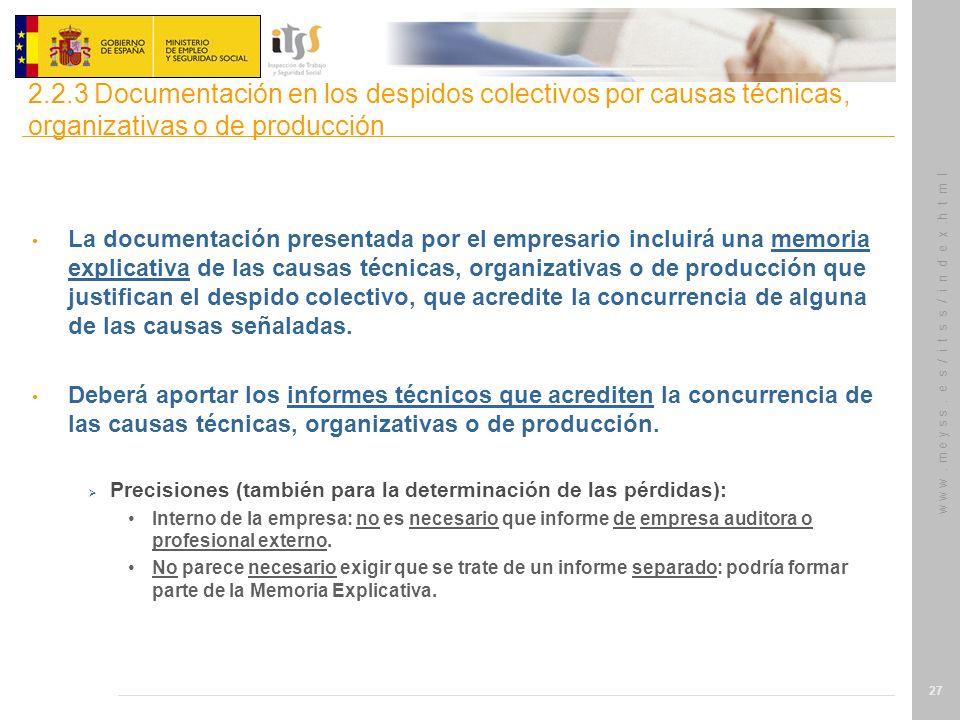 2.2.3 Documentación en los despidos colectivos por causas técnicas, organizativas o de producción