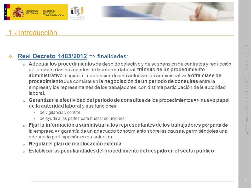 1.- Introducción Real Decreto 1483/2012 => finalidades: